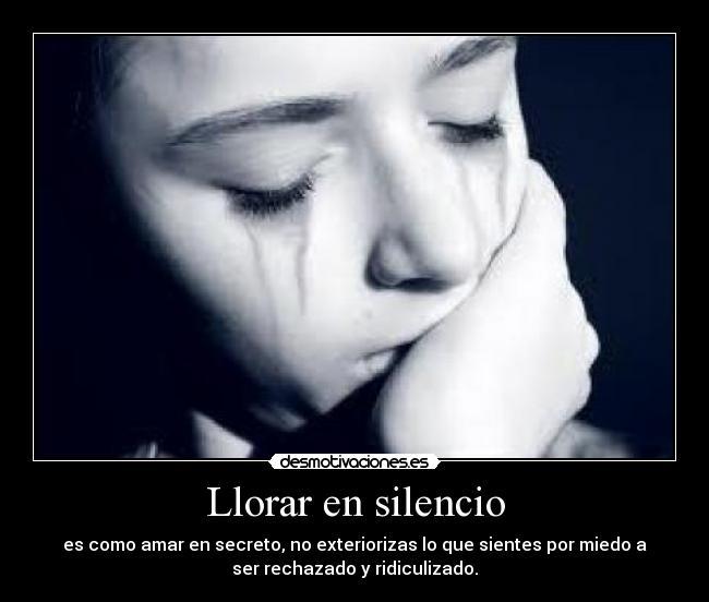 llorar en silencio: