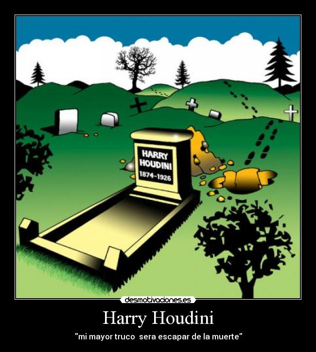 Desmotivaciones Y Humor negro Harry_houdini_698335