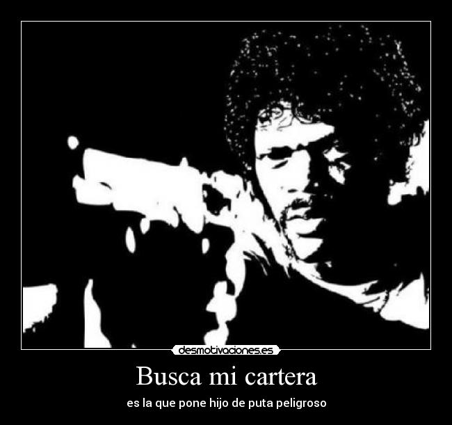 carteles pulp fiction desmotivaciones