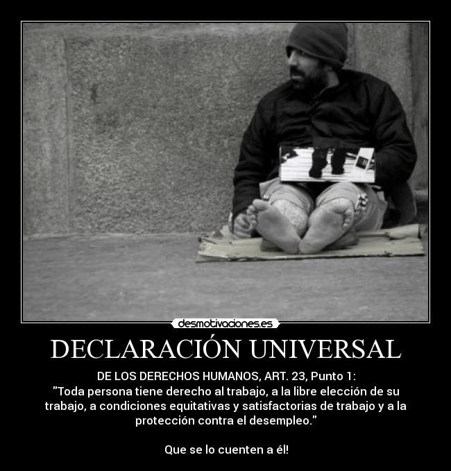 carteles declaracion universal derechos humanos trabajo vivienda pobre desmotivaciones