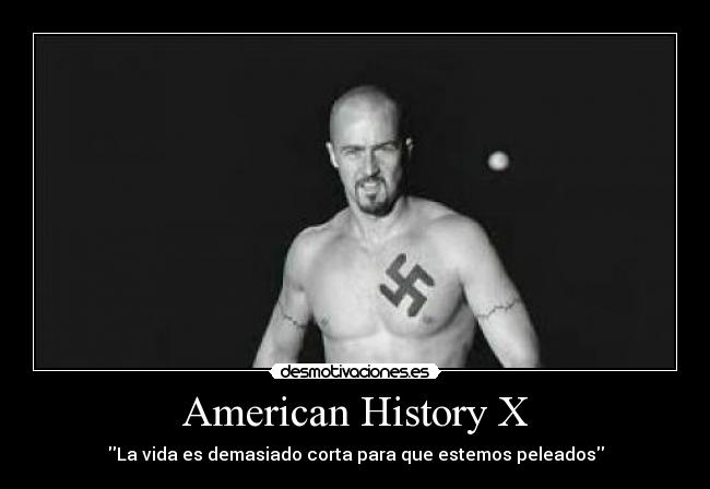 american history x paper 2 American history x essay - hire the specialists to do your homework for you experienced writers working in the service will do your paper within the deadline if you want to find out how to compose a top-notch dissertation, you need to look through this.