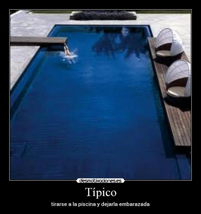 Usuario franvilla95 desmotivaciones for Tirarse a la piscina