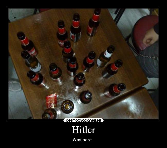 Hitler - Was here...