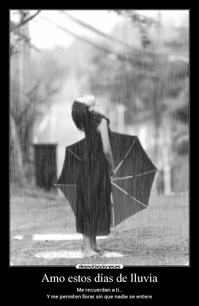 Amo estos días de lluvia - desmotivaciones.es