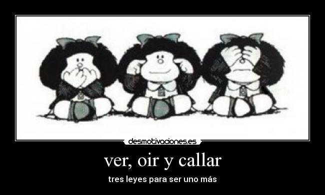 mafalda_ver_oir_callar.jpg