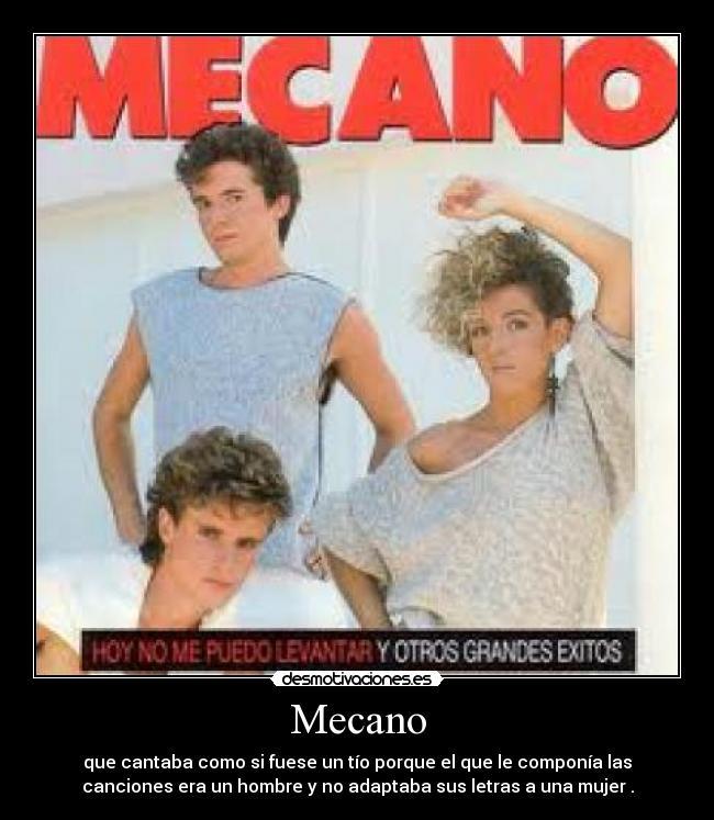 Imágenes Y Carteles De Mecano Pag 5 Desmotivaciones