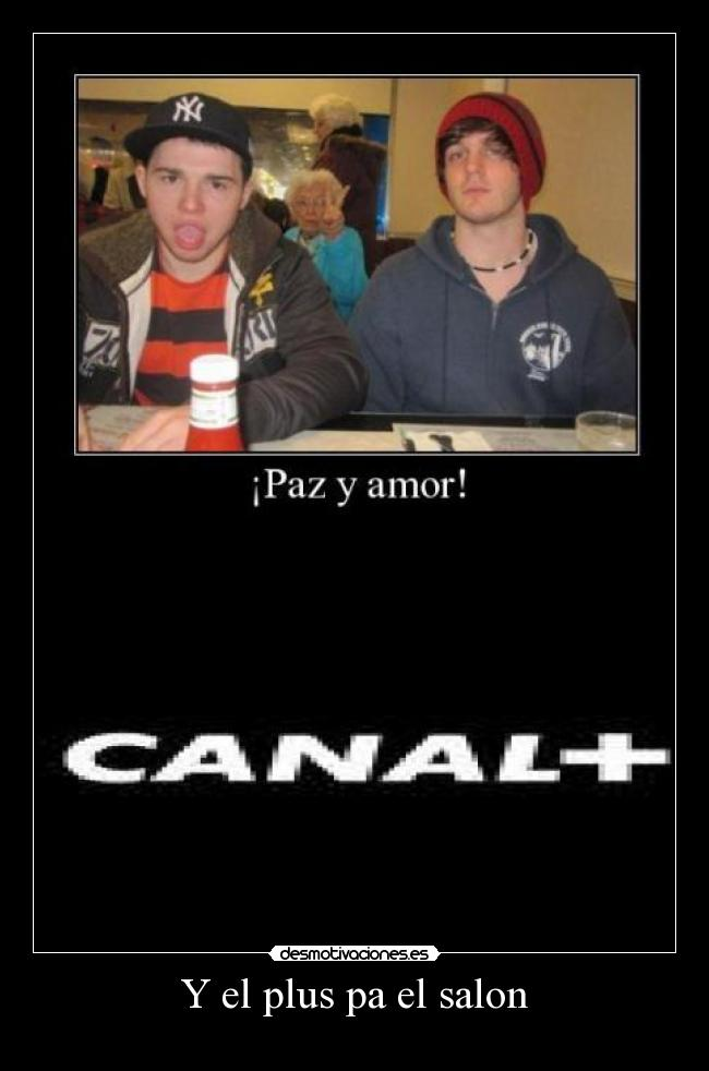 Y el plus pa el salon -