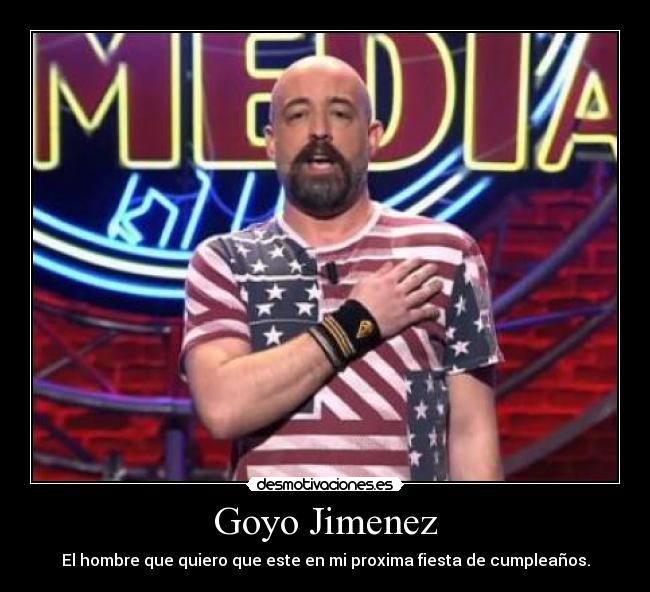 carteles goyo jimenez cumpleanos club comedia desmotivaciones