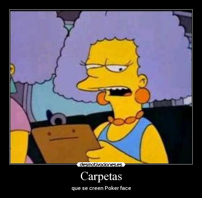 Carpetas - que se creen Poker face