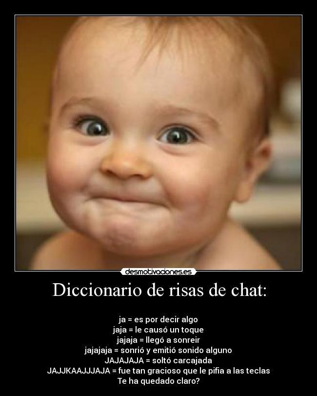 Diccionario de risas de chat: | Desmotivaciones