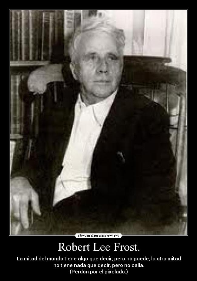 a biography of robert frost an american novelist Robert frost - biography and works robert frost is a famous modern american poet who is known for his simple poems which have deeper levels of meanings.