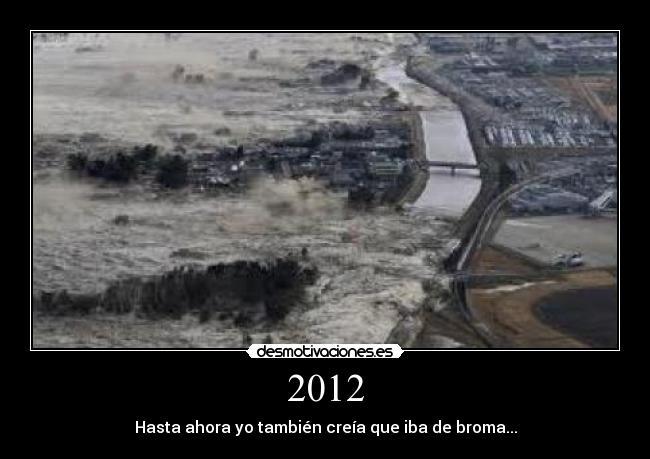 carteles terremoto japon 89 2012 broma desmotivaciones