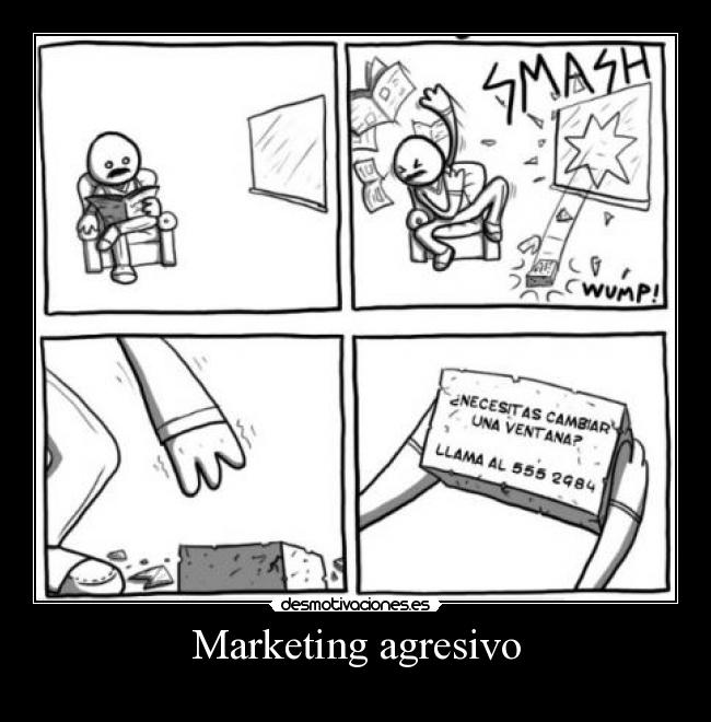 Marketing agresivo -
