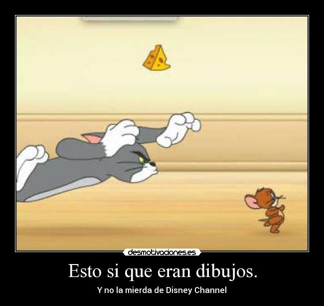 carteles tom jerry disney channel desmotivaciones