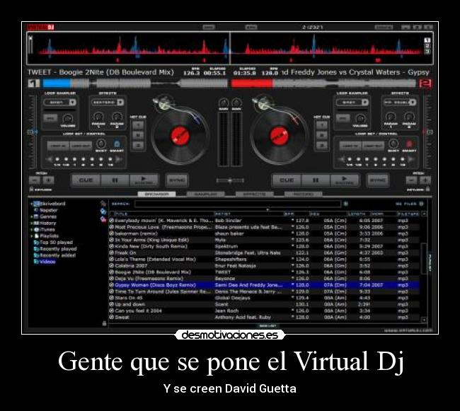 Gente que se pone el Virtual Dj - Y se creen David Guetta