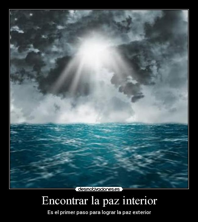 Encontrar la paz interior desmotivaciones for Encontrar paz interior