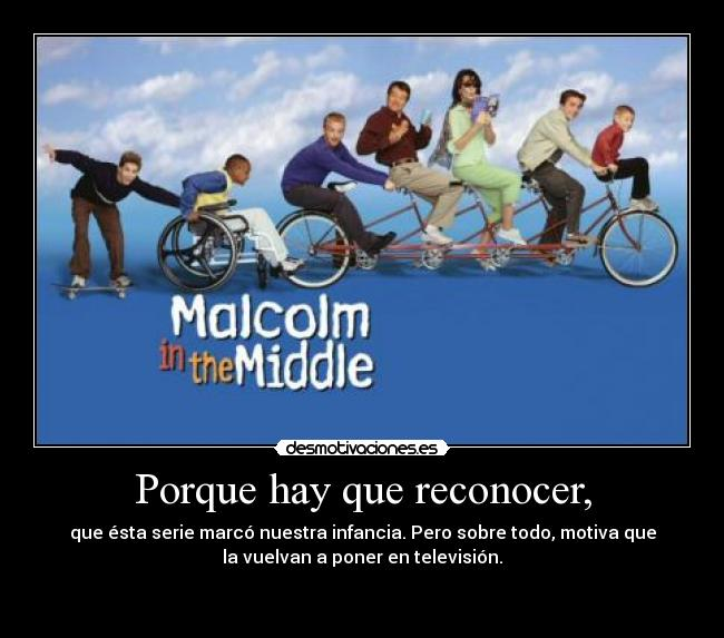 carteles malcolm the middle desmotivaciones