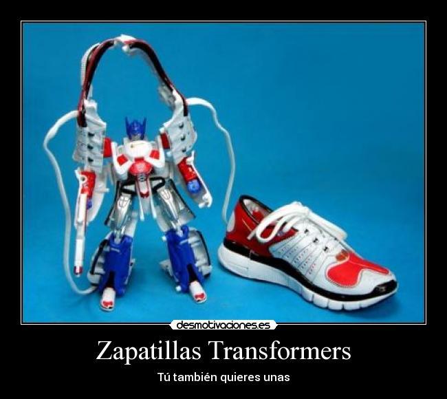 Zapatillas Transformers - Tú también quieres unas