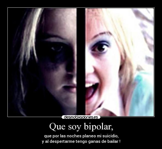 Download Que Soy Bipolar - Desmotivaciones