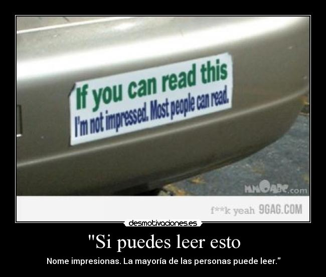 carteles aut sticker impressed read leer calcomania desmotivaciones