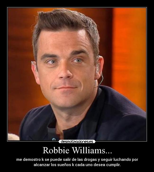 Robbie Williams Desmotivaciones