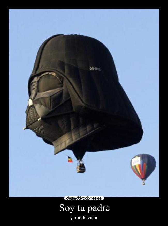 Soy tu padre - y puedo volar