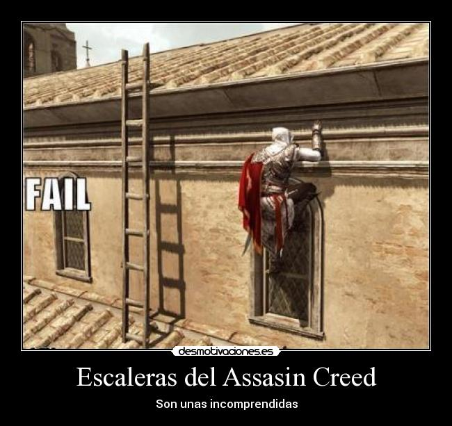 Escaleras del Assasin Creed - Son unas incomprendidas