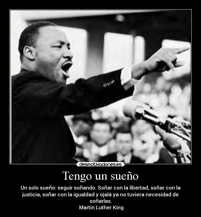 carteles martin luther king sueno desmotivaciones