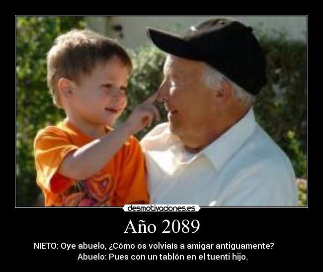 El juego de las imagenes-http://img.desmotivaciones.es/201104/ABUELOYNIETO.jpg
