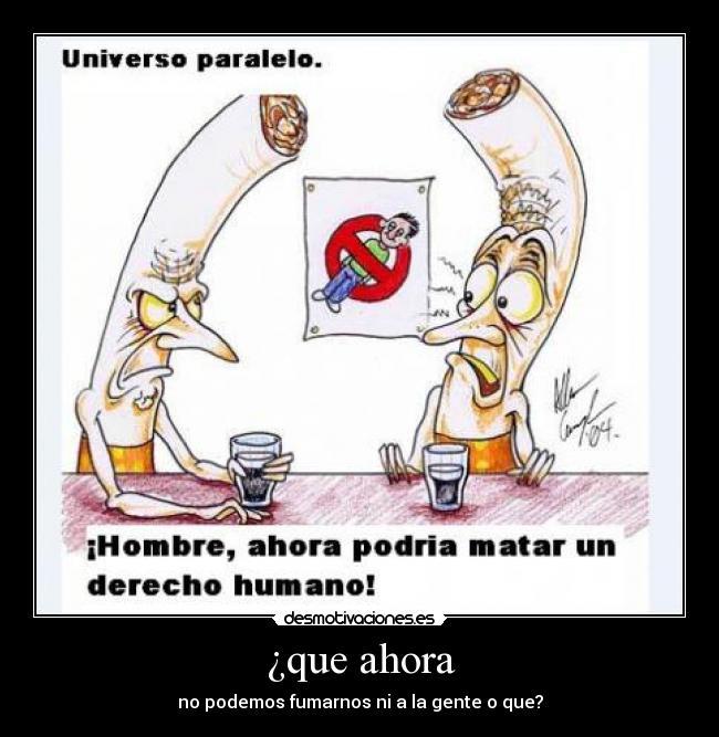 Imagenes Y Carteles De Fumar Pag 209 Desmotivaciones