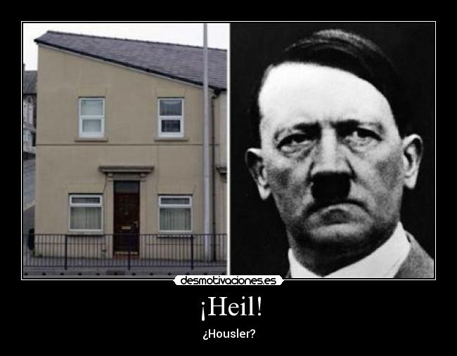 ¡Heil! - ¿Housler?