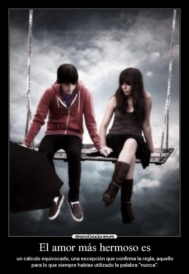 El amor ms hermoso es desmotivaciones altavistaventures Images