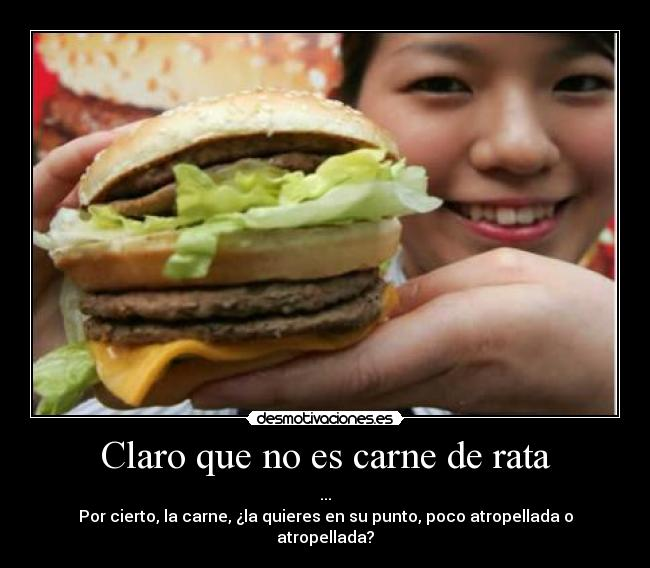 carteles mcdonald cloud 619 hamburguesa burguer rata josemrc chinchilla poco atropella desmotivaciones