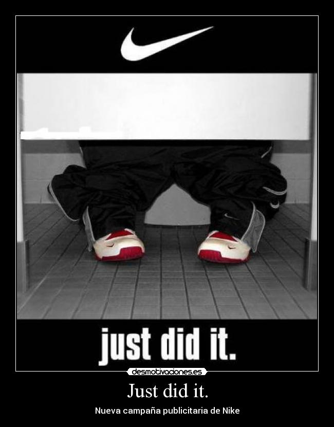 Just did it. - Nueva campaña publicitaria de Nike
