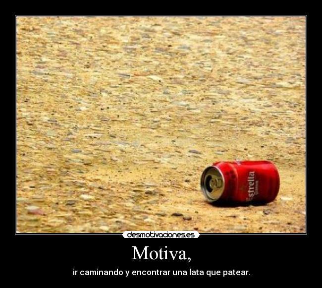 http://desmotivaciones.es/demots/201104/Lata.jpg