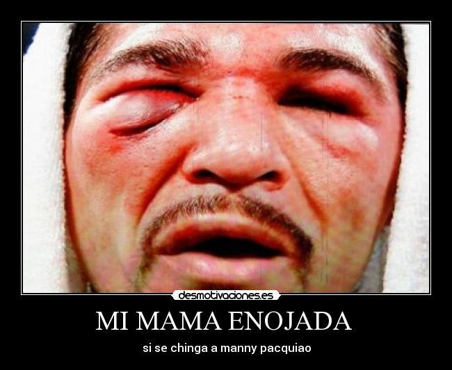 carteles wwwdesmotviacioneses desmotivaciones: desmotivaciones.es/1267434/Mi-mama-enojada