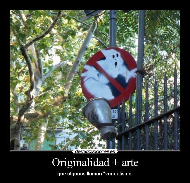 carteles arte originalidad arte vandalismo llamar albersanfer95 desmotivaciones