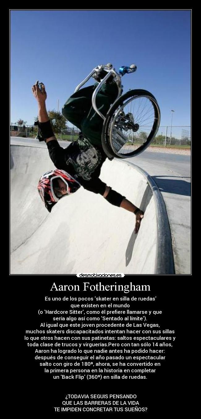 carteles suenos barreras aaron fotheringham skater genio capo idolo desmotivaciones