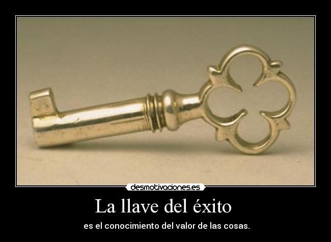 La llave del éxito