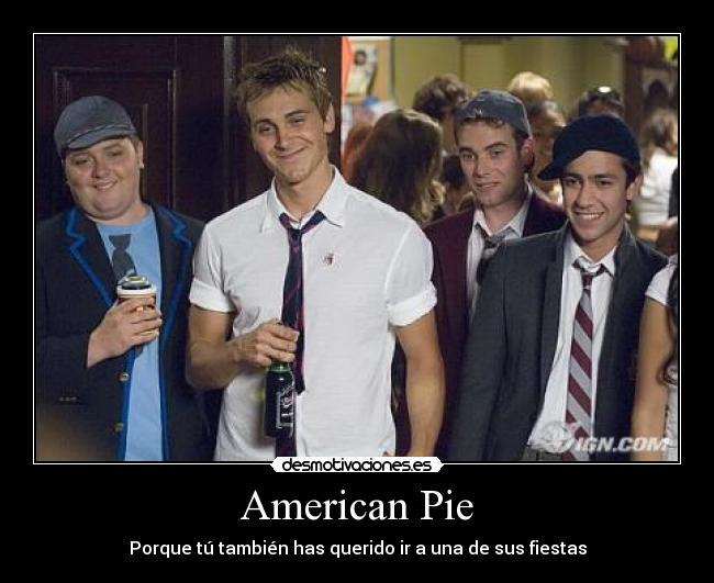 American Pie Desmotivaciones
