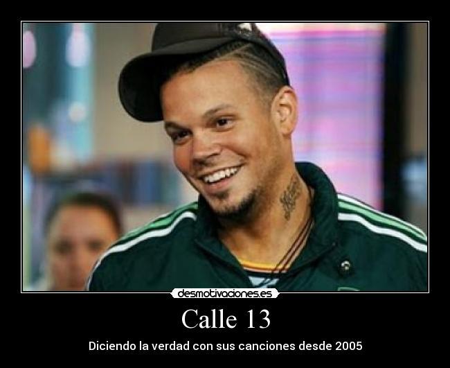 Calle 13 Desmotivaciones