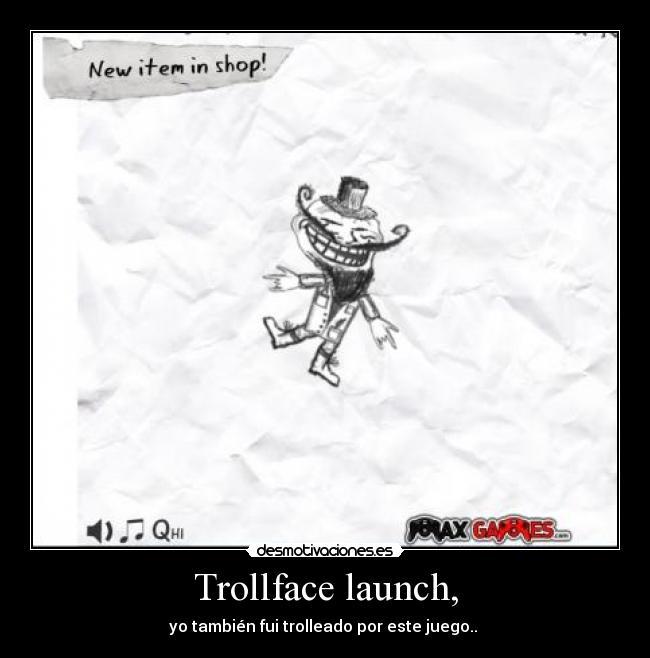 Juego trollface launch taringa