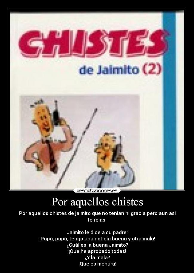 Los Chistes - Risas y humor sin limite. Chistes y mas