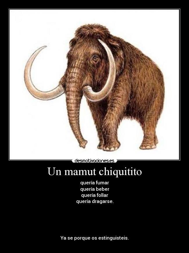 la cancion del mamut chiquitito