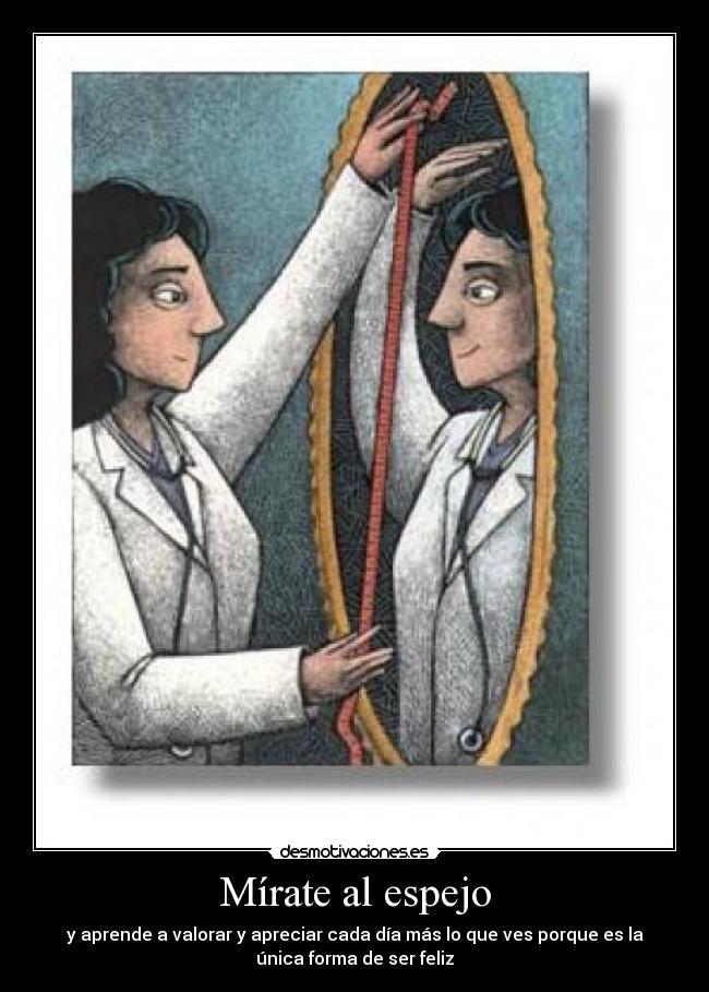 mírate al espejo