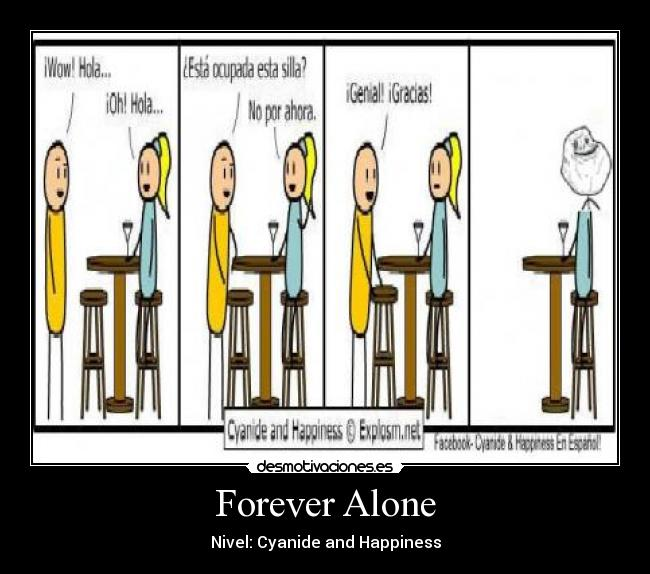 Forever Alone - Nivel: Cyanide and Happiness