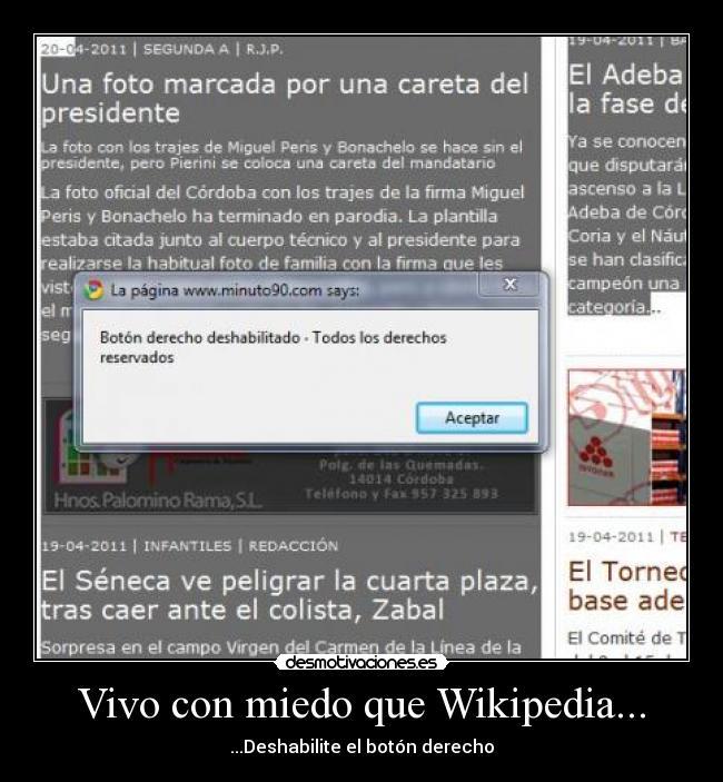 Vivo con miedo que Wikipedia... | Desmotivaciones