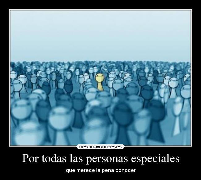 conocer personas especiales