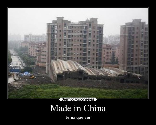 Made in China - tenia que ser