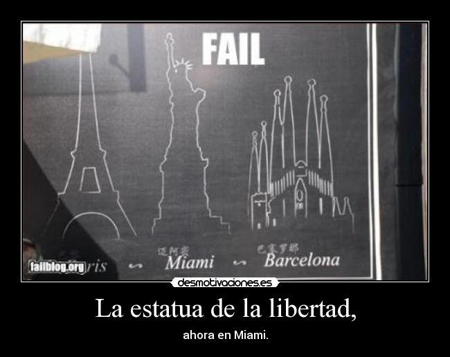 carteles libertad miami estatua libertad barcelona paris desmotivaciones